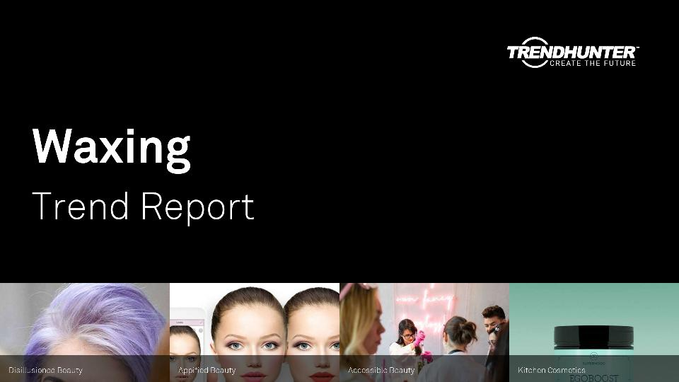 Waxing Trend Report Research