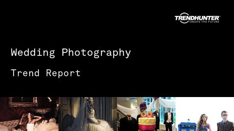 Wedding Photography Trend Report and Wedding Photography Market Research