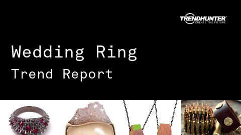 Wedding Ring Trend Report and Wedding Ring Market Research