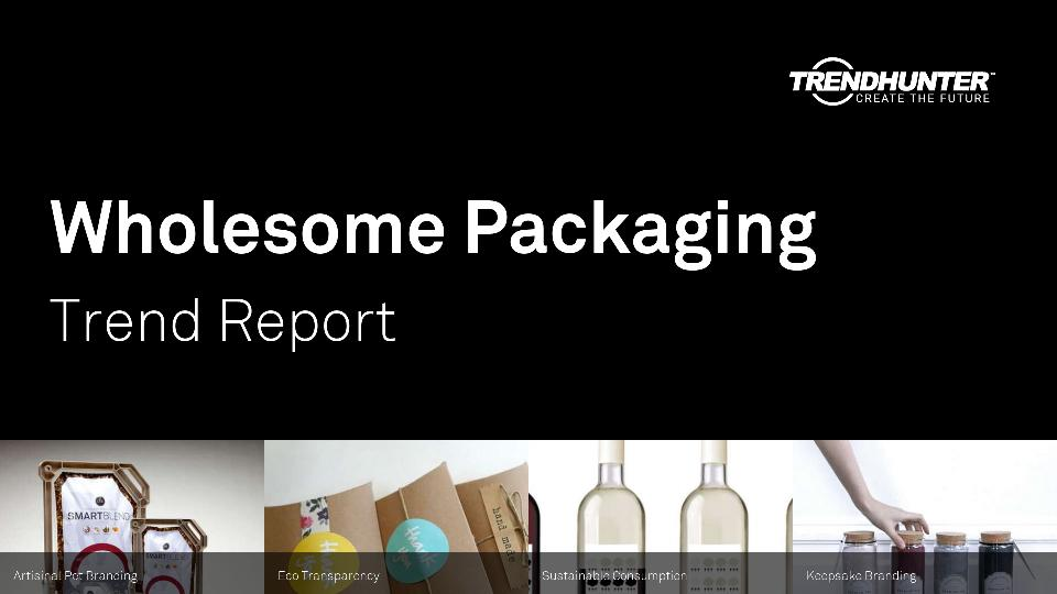 Wholesome Packaging Trend Report Research