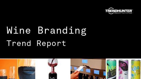 Wine Branding Trend Report and Wine Branding Market Research