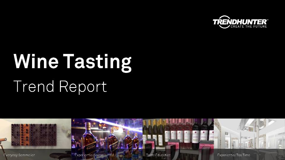 Wine Tasting Trend Report Research
