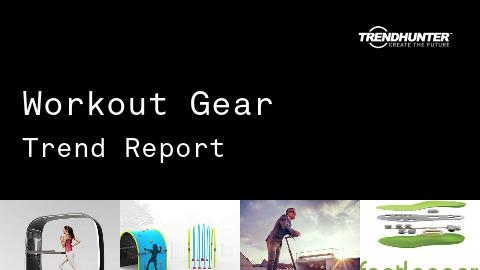 Workout Gear Trend Report and Workout Gear Market Research
