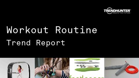 Workout Routine Trend Report and Workout Routine Market Research