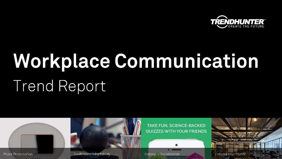 Workplace Communication Trend Report Research