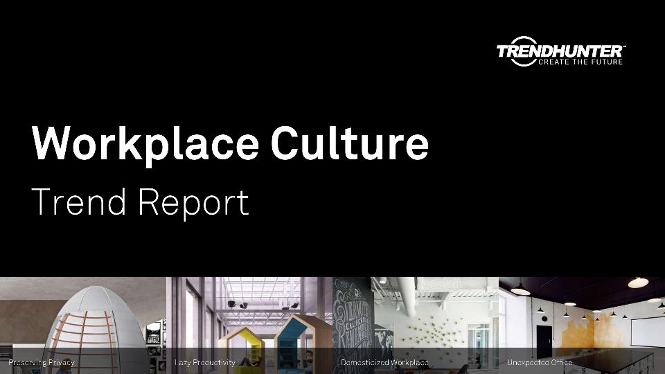 Workplace Culture Trend Report Research