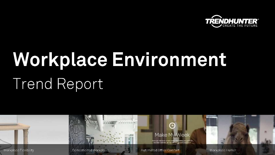 Workplace Environment Trend Report Research