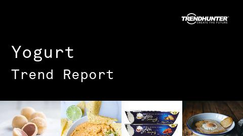 Yogurt Trend Report and Yogurt Market Research