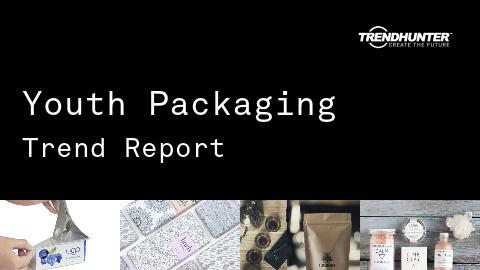 Youth Packaging Trend Report and Youth Packaging Market Research