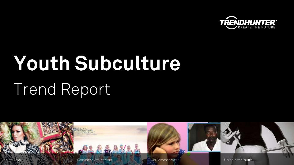 Youth Subculture Trend Report Research