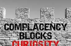 Complacency Blocks Curiosity