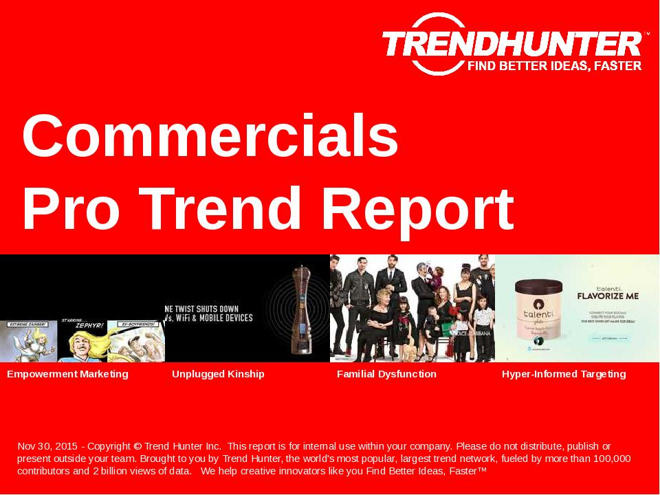 Commercials Trend Report Research