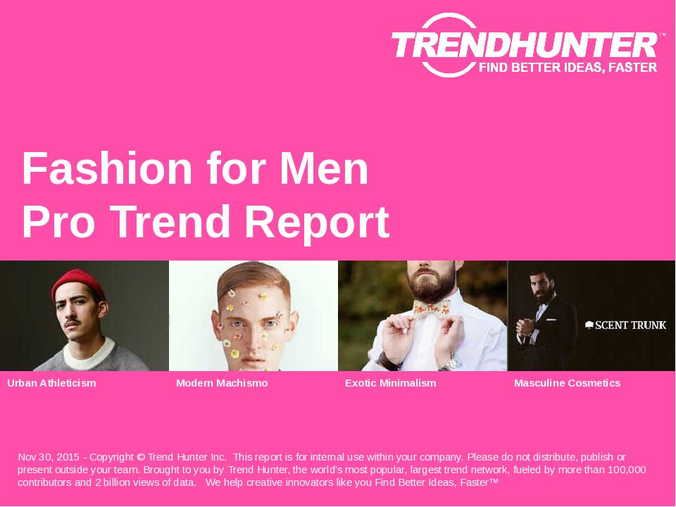 Fashion For Men Trend Report Research
