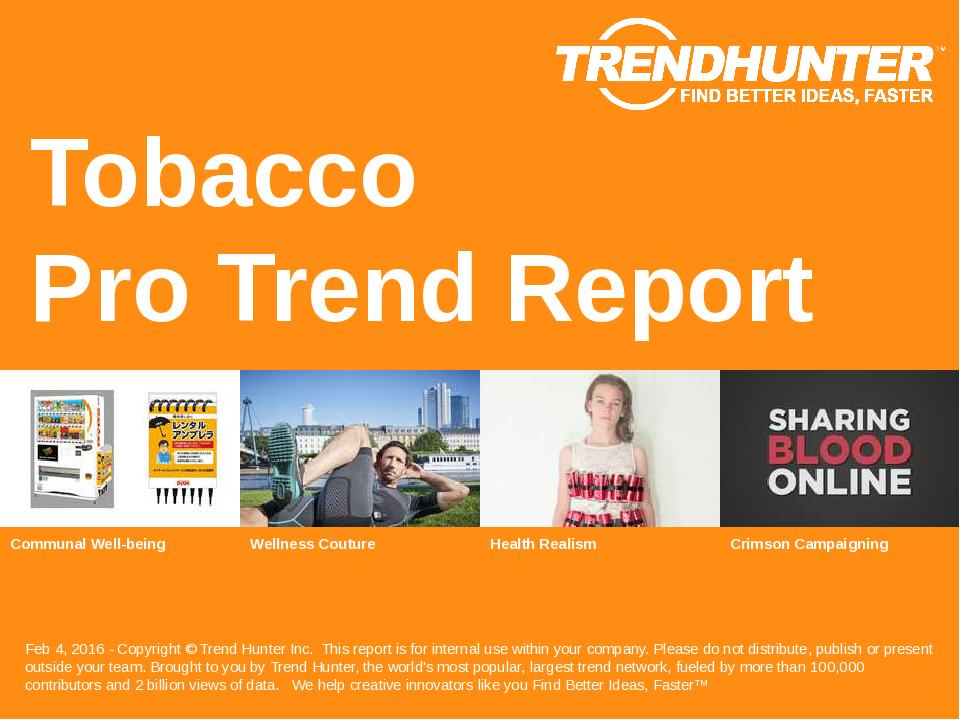 Tobacco Trend Report Research